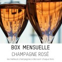 Box Champagne Rosé : abonnement cadeau original pour recevoir les meilleurs champagnes rosés